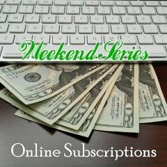 Review Your Online Subscriptions This Weekend